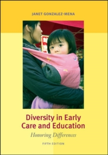 Diversity in Early Care and Education: Honoring Differences, Paperback / softback Book