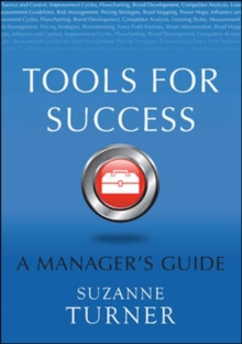 Tools for Success: A Manager's Guide, Paperback Book