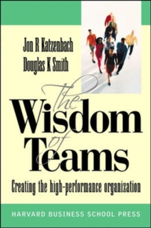 Wisdom of Teams (European version) - Creating the High Performance Organisation, Paperback Book