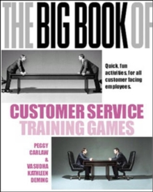The Big Book of Customer Service Training Games, Paperback / softback Book