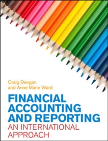 Financial Accounting and Reporting: An International Approach, Paperback / softback Book