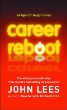 Career Reboot: 24 Tips for Tough Times, Paperback / softback Book