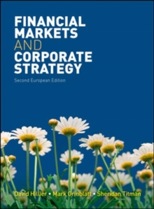 Financial Markets and Corporate Strategy: European Edition, Paperback Book