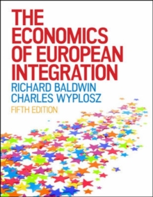 The Economics of European Integration, Paperback Book