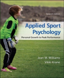Applied Sport Psychology: Personal Growth to Peak Performance, Paperback / softback Book