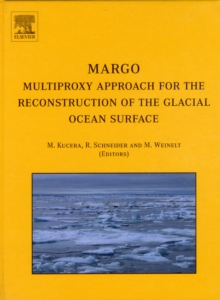 MARGO - Multiproxy Approach for the Reconstruction of the Glacial Ocean surface, Hardback Book