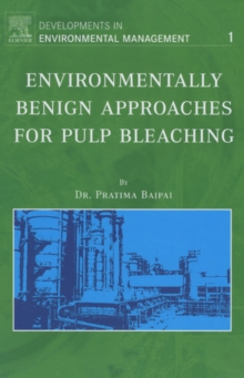 Environmentally Benign Approaches for Pulp Bleaching, EPUB eBook