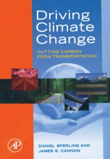 Driving Climate Change : Cutting Carbon from Transportation, EPUB eBook
