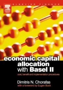 Economic Capital Allocation with Basel II : Cost, Benefit and Implementation Procedures, PDF eBook