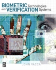 Biometric Technologies and Verification Systems, PDF eBook