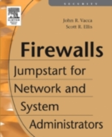 Firewalls : Jumpstart for Network and Systems Administrators, PDF eBook