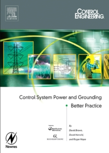 Control System Power and Grounding Better Practice, PDF eBook