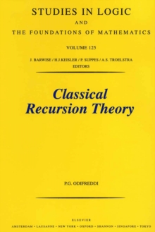Classical Recursion Theory : The Theory of Functions and Sets of Natural Numbers, PDF eBook