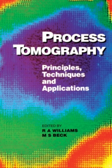 Process Tomography : Principles, Techniques and Applications, PDF eBook