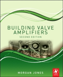 Building Valve Amplifiers, Paperback / softback Book