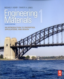 Engineering Materials 1 : An Introduction to Properties, Applications and Design, Paperback Book