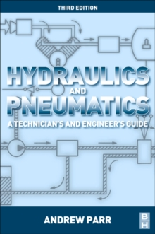 Hydraulics and Pneumatics : A technician's and engineer's guide, PDF eBook