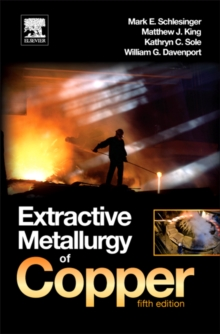 Extractive Metallurgy of Copper, Hardback Book