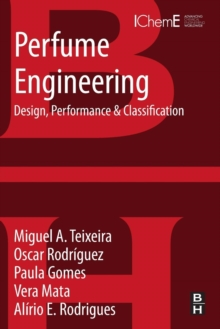 Perfume Engineering : Design, Performance and Classification, Paperback / softback Book