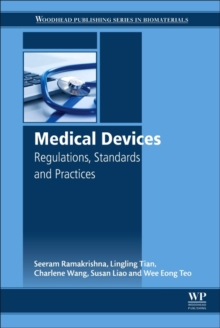 Medical Devices : Regulations, Standards and Practices, Hardback Book