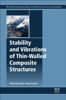 Stability and Vibrations of Thin-Walled Composite Structures, Hardback Book