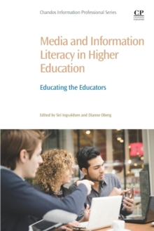 Media and Information Literacy in Higher Education : Educating the Educators, Paperback Book