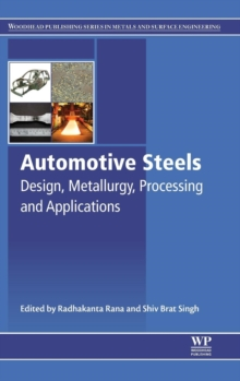 Automotive Steels : Design, Metallurgy, Processing and Applications, Hardback Book