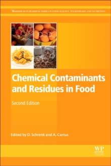 Chemical Contaminants and Residues in Food, Hardback Book