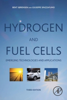 Hydrogen and Fuel Cells : Emerging Technologies and Applications, Paperback Book