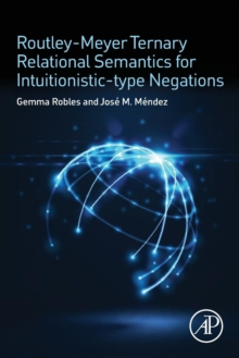 Routley-Meyer Ternary Relational Semantics for Intuitionistic-type Negations, Paperback Book
