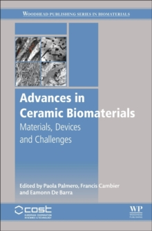 Advances in Ceramic Biomaterials : Materials, Devices and Challenges, Hardback Book