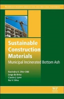 Sustainable Construction Materials : Municipal Incinerated Bottom Ash, Hardback Book