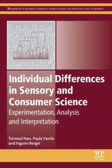 Individual Differences in Sensory and Consumer Science : Experimentation, Analysis and Interpretation, Paperback Book