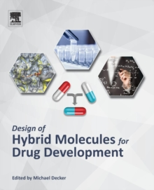 Design of Hybrid Molecules for Drug Development, Paperback Book