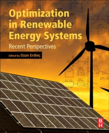 Optimization in Renewable Energy Systems : Recent Perspectives, Paperback Book