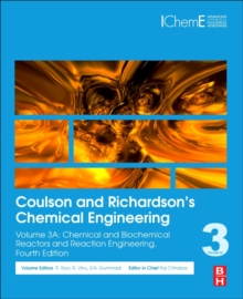 Coulson and Richardson's Chemical Engineering : Volume 3A: Chemical and Biochemical Reactors and Reaction Engineering, Paperback Book
