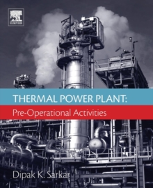 Thermal Power Plant : Pre-Operational Activities, Paperback Book