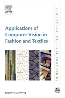 Applications of Computer Vision in Fashion and Textiles, Hardback Book