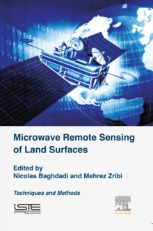 Microwave Remote Sensing of Land Surfaces : Techniques and Methods, EPUB eBook
