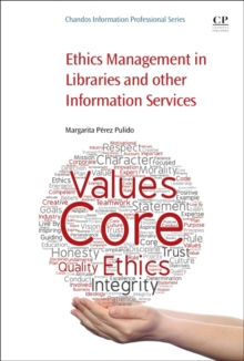 Ethics Management in Libraries and Other Information Services, Paperback Book