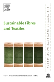 Sustainable Fibres and Textiles, Paperback Book