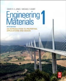 Engineering Materials 1 : An Introduction to Properties, Applications and Design, Paperback / softback Book