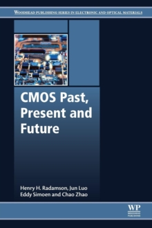 CMOS Past, Present and Future, Paperback Book