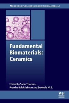 Fundamental Biomaterials: Ceramics, Paperback / softback Book