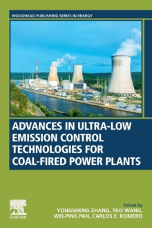 Advances in Ultra-low Emission Control Technologies for Coal-Fired Power Plants, Paperback / softback Book