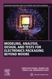 Modeling, Analysis, Design, and Tests for Electronics Packaging beyond Moore, EPUB eBook