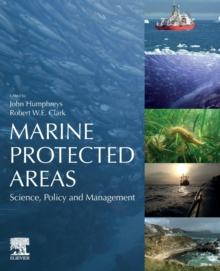 Marine Protected Areas : Science, Policy and Management, Paperback / softback Book