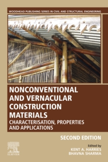Nonconventional and Vernacular Construction Materials : Characterisation, Properties and Applications, EPUB eBook