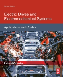 Electric Drives and Electromechanical Systems : Applications and Control, Paperback / softback Book