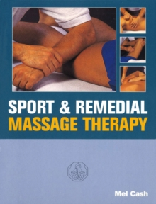 Sports And Remedial Massage Therapy, Paperback / softback Book